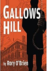 Gallows Hill by Rory O'Brien (2014-02-05) Paperback