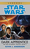 Dark Apprentice: Star Wars Legends (The Jedi Academy) (Star Wars: The Jedi Academy Book 2)