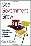 See Government Grow, Gareth Davies, 0700615326
