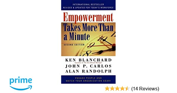Empowerment takes more than a minute ken blanchard john p carlos empowerment takes more than a minute ken blanchard john p carlos alan randolph john p carlos 9781576751534 amazon books fandeluxe Images