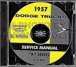 1957 dodge truck wiring diagram step by step 1957 dodge k series truck   pickup repair shop  1957 dodge k series truck   pickup