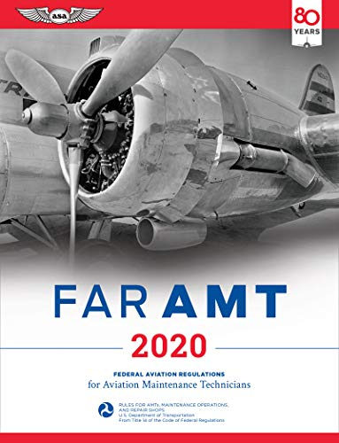 FAR-AMT 2020: Federal Aviation Regulations for Aviation Maintenance Technicians (FAR/AIM Series) from ASA