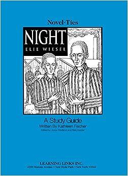 Night: Novel-Ties Study Guide