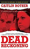 Book Cover for Dead Reckoning (Pinnacle True Crime)