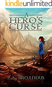 A Hero's Curse (The Unseen Chronicles Book 1)