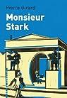 Monsieur Stark par Girard