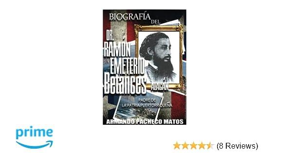 Biografía del Dr. Ramón Emeterio Betances Alacán: Padre de ...