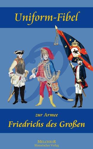 Uniform-Fibel zur Armee Friedrichs des Großen