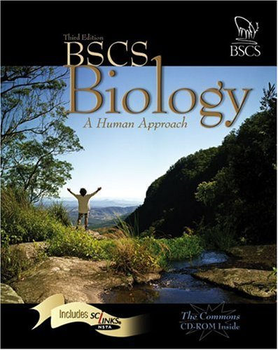 BSCS Biology: Human Approach ISBN: 075751250X Kendall/Hunt Publishing Company - June 2005 3rd Ed (Hardcover) BSCS BIOLOGY: A HUMAN APPROACH STUDENT EDITION