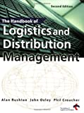 img - for The Handbook of Logistics and Distribution book / textbook / text book