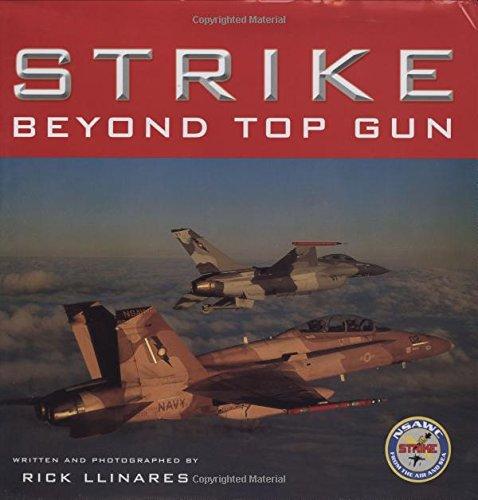 Strike: Beyond Top Gun: U.S. Naval Strike and Air Warfare - Center Rosedale
