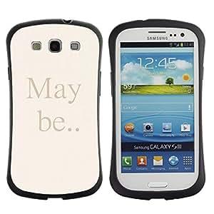 "Pulsar iFace Series Tpu silicona Carcasa Funda Case para SAMSUNG Galaxy S3 III / i9300 / i747 , Puede Ser Cita texto Beige Cartas Palabras"""