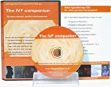 The IVF Companion: Hypnosis Has Been Clinically Proven to Double Your Chance of Successful IVF