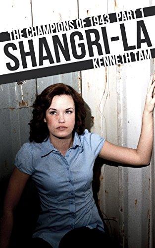 shangri-la-the-champions-of-1943-part-1