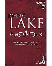 John G Lake Anthology