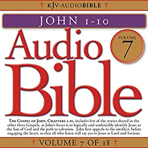 Audio Bible, Vol 7: John 1-10 Audiobook