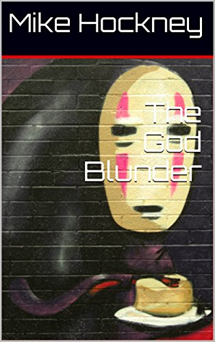 The God Blunder (The God Series Book 5) by [Hockney, Mike]