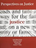 Perspectives on Justice : An Introduction, Chapple, Reshawna and Gray, Kishonna, 0757594913