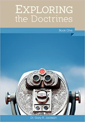 Exploring the Doctrines, Book One
