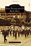San Francisco's Nob Hill (Images of America)