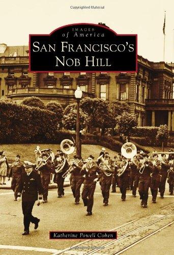 Nob Hill - San Francisco's Nob Hill (Images of America)