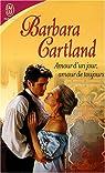 Amour d'un jour, amour de toujours par Cartland