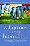 img - for Adopting after Infertility: Messages from Practice, Research and Personal Experience book / textbook / text book