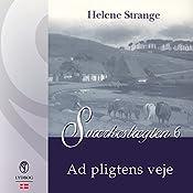 Ad pligtens veje (Sværkeslægten 6) | Helene Strange