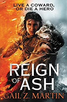 Reign of Ash (The Ascendant Kingdoms Saga Book 2) by [Martin, Gail Z.]