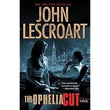 The Ophelia Cut: A Novel (Dismas Hardy Book 14)