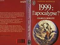 1999, l'apocalypse ? par Charles Frambach Berlitz