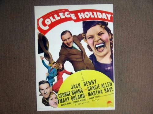 HT06 College Holiday JACK BENNY/BURNS & ALLEN Midget Window Card. This is a lobby card NOT a video or DVD. Lobby cards were displayed in movie theaters to advertise the film. Lobby cards measure 11 by 14 inches.
