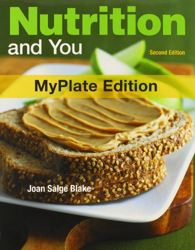 Nutrition and You, MyPlate Edition, and Food Composition Table