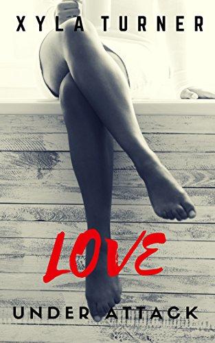 Search : Love Under Attack (FRU Book 1)