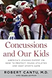 Concussions and Our Kids, Robert Cantu and Mark Hyman, 0547773943