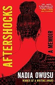 Aftershocks: A Memoir