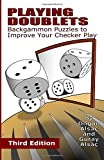 Playing Doublets: Backgammon Puzzles to Improve Your Checker Play