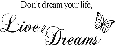 Live Your Dream Quote Wall Art Decal Transfer Sticker Quote Q239