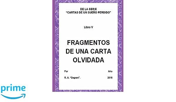 Amazon.com: LIBRO V FRAGMENTOS DE UNA CARTA OLVIDADA (Cartas ...
