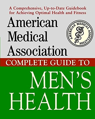 American Medical Association Complete Guide to Men's ()