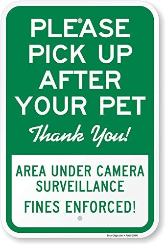 SmartSign Please Pick Up After Your Pet, Area Under Surveillance. Fines Enforced Sign   12 x 18 Aluminum