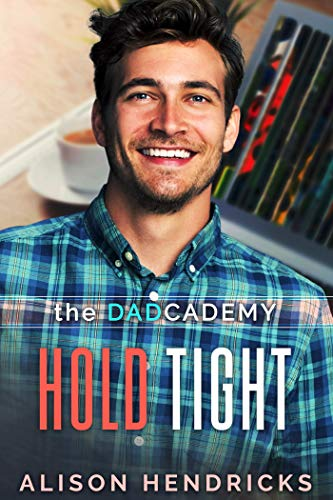 Letting Go (Hold on Tight Book 2)