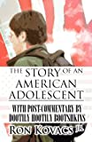 The Story of an American Adolescent, Ron Kovacs Jr., 1462686575
