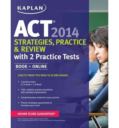 Kaplan Act Strategies, Practice, and Review with 2 Practice Tests 2014 (Mixed media product) - Common