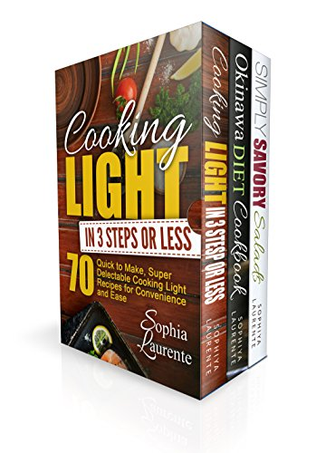 51L4OyCiGpL - Clean Eating: 180 Cooking Light in 3 Steps, Simply Delicious, Anti Aging, Longevity, Recipes Cookbook (Okinawa Diet, Cooking Light In 3 Steps & Simply Savory Salads For Anti Aging)