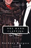 One Hand Clapping, Anthony Burgess, 0786706317