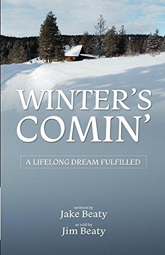Winter's Comin': A Lifelong Dream Fulfilled