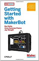 Getting Started with MakerBot Front Cover