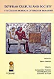 Egyptian Culture and Society: Studies in Honor of Naguib Kanawati (2 Volume Set)