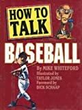 How to Talk Baseball